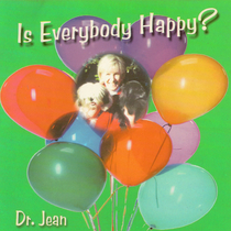Is Everybody Happy? by Dr. Jean Feldman