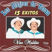 Vino Maldito, vol. 1 by Los Alegres De Teran