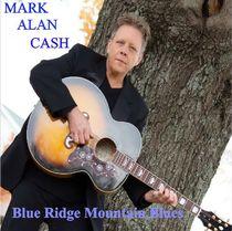 Blue Ridge Mountain Blues by Mark Alan Cash