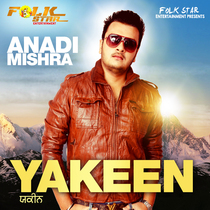 Yakeen by Anadi Mishra