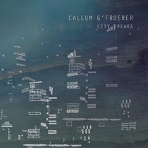 City Speaks by Callum G'froerer