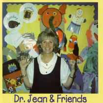 Dr. Jean and Friends by Dr. Jean Feldman