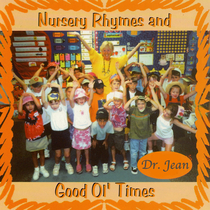 Nursery Rhymes and Good Ol' Times by Dr. Jean Feldman