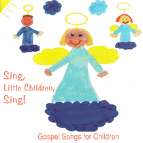 Sing Little Children, Sing! by Dr. Jean Feldman