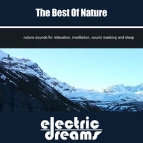 The Best Of Nature by Electric Dreams