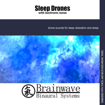 Sleep Drones with Isochronic Tones by Brainwave Binaural Systems