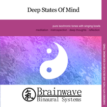 Deep States of Mind by Brainwave Binaural Systems