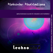 Molecular Meditations: Alpha Power by Technomind