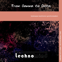 From Gamma to Delta: Brainwave Isochronic Synchronization by Technomind