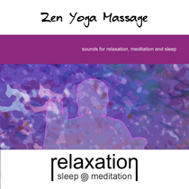Zen Yoga Massage by Relaxation Sleep Meditation