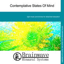Contemplative States of Mind by Brainwave Binaural Systems