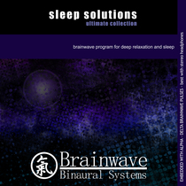Sleep Solutions Ultimate Collection by Brainwave Binaural Systems