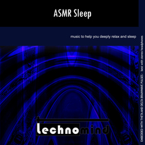 ASMR Sleep by Technomind