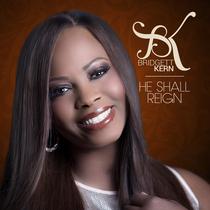 He Shall Reign by Bridgett Kern