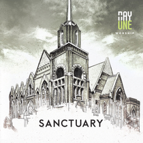 Sanctuary by Day One Worship