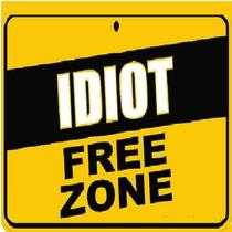 Idiot Alert by Idiot Calling