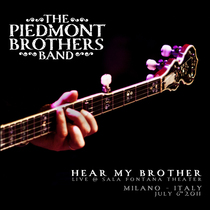 Hear My Brother by The Piedmont Brothers Band