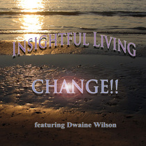Insightful Living by Dwaine Wilson