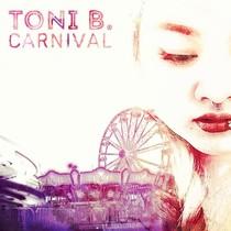 Carnival by Toni B.