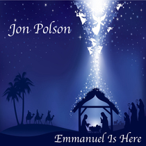 Emmanuel Is Here by Jon Polson