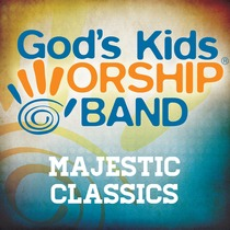 Majestic Classics by God's Kids Worship Band