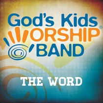 The Word by God's Kids Worship Band