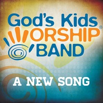 A New Song by God's Kids Worship Band