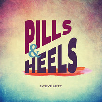 Pills & Heels by Steve Lett