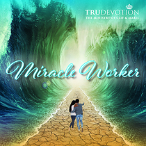 Miracle Worker by Clif and Marie