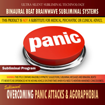 Overcoming Panic Attacks & Agoraphobia - Binaural Beat Brainwave Subliminal Systems by Binaural Beat Brainwave Subliminal Systems