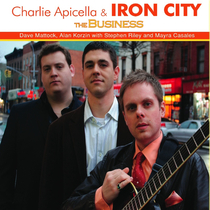 The Business by Charlie Apicella & Iron City