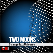 Two Moons by Strange Jazz Universe