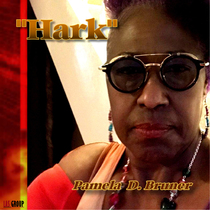 Hark by Pamela D. Bruner