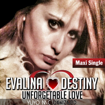 Unforgetable Love by Evalina Destiny