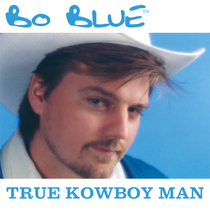 True Kowboy Man by Bo Blue