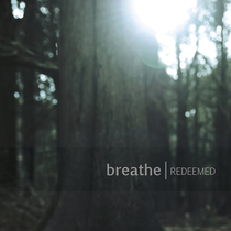 Redeemed by Breathe