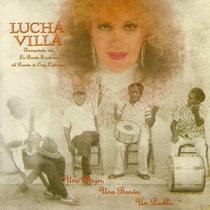 Una Mujer, Una Banda, Un Pueblo... by Lucha Villa