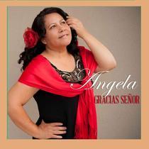 Gracias Senor by Angela