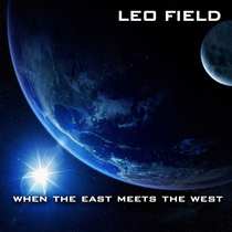 When the East Meets the West by Leo Field