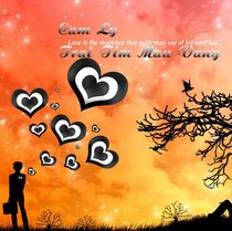 Trai Tim Mau Vang by Cam Ly & Van Q. Long