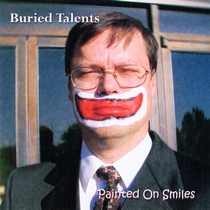 Painted On Smiles by Buried Talents Band