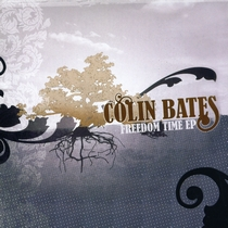 Freedom Time EP by Colin Bates