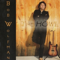 The Howl by Bob Wolfman