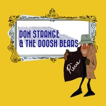 Pierre by Don Strange & The Doosh Bears