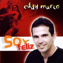 Soy Feliz by Eddy Marco