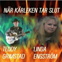 När Kärleken Tar Slut by Teddy Grimstad & Linda Engström