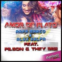 Amor de Plató (feat. Pilson & They Bisi) by Rafa Marco & Alex Selfa