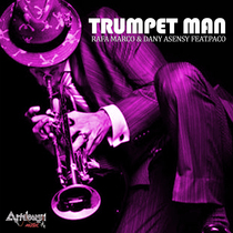 Trumpet Man (feat. Paco Luna) by Rafa Marco & Dany Asensy