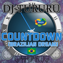 Countdown (Brazilian Dream) by Dj Tururu