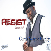 Resist by Curtis Wayne Hurley